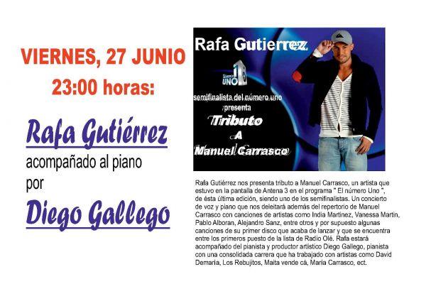 VIERNES, 27 DE JUNIO. ACTUACIÓN RAFA GUTIERREZ